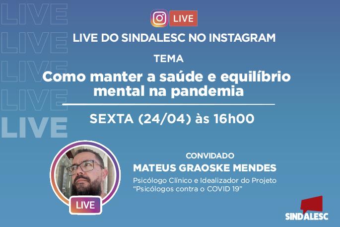 SINDALESC promove live com o Psicólogo Mateus Graoske nesta sexta