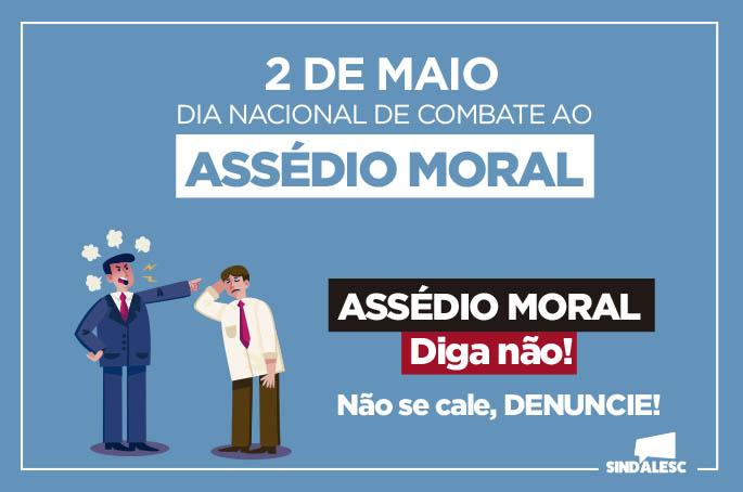 2 de maio – Dia Nacional de Combate ao Assédio Moral
