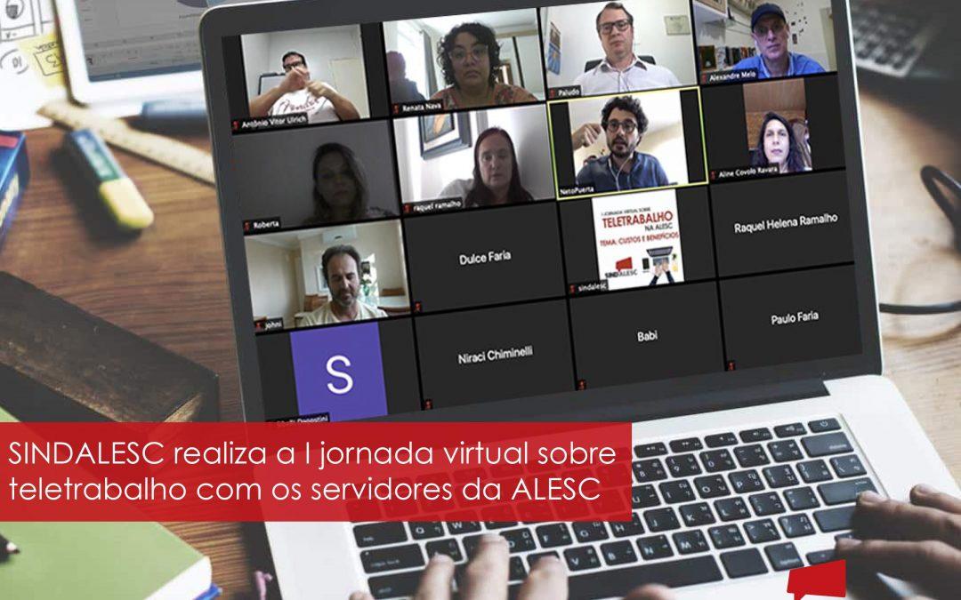 SINDALESC realiza I Jornada Virtual sobre Teletrabalho na ALESC