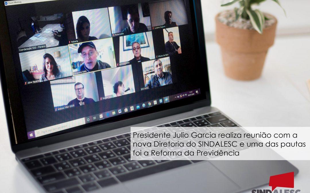 Presidente Julio Garcia realiza reunião com a nova Diretoria do SINDALESC e tem como uma das pautas a Reforma da Previdência