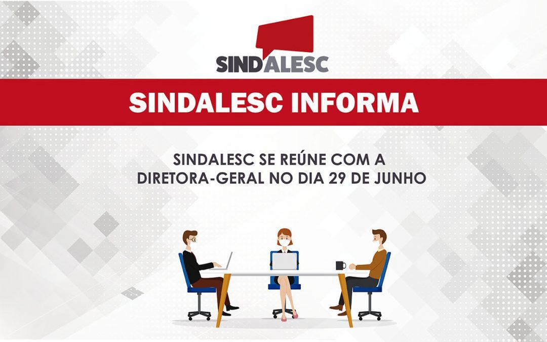 Sindalesc se reúne com a Diretora-geral no dia 29 de junho