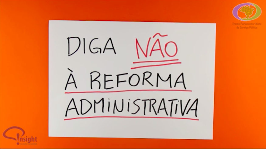 PEC 32 –  Diga não a Reforma Administrativa