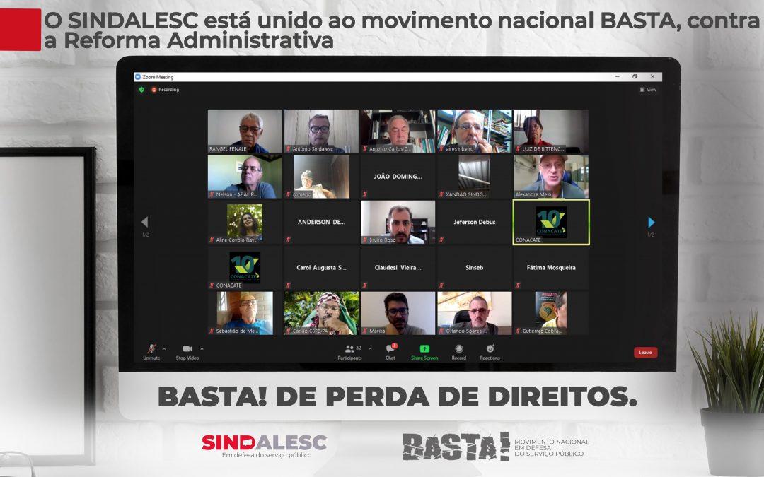 O SINDALESC está unido ao movimento nacional BASTA, contra a Reforma Administrativa ⠀ ⠀