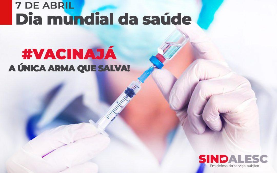 7 de abril, dia mundial da saúde, nada a comemorar