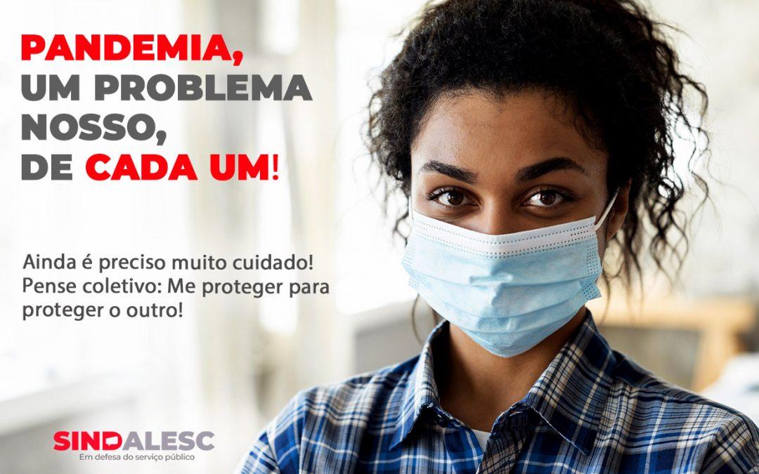Pandemia, um problema NOSSO, de cada um!