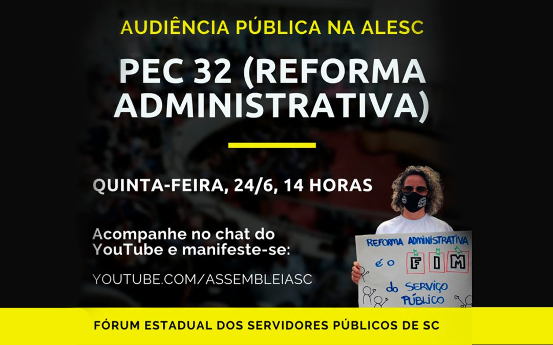Participe da audiência pública sobre a Reforma Administrativa hoje na Alesc