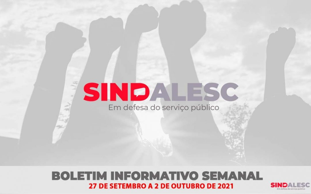 Boletim Informativo Semanal (27/09 a 01/10)