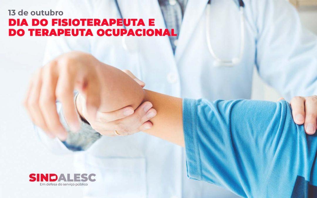 Dia do Fisioterapeuta e do Terapeuta Ocupacional – 13 de outubro